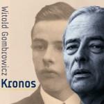KRONOS – dziennik intymny Witolda Gombrowicza