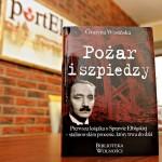 """Spotkanie z autorką książki """"Pożar i szpiedzy"""""""