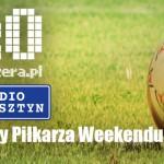Piotr Kozłowski piłkarzem weekendu