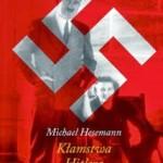 Kłamstwa Hitlera w książce Michaela Hesemanna