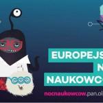 Fusion Night, czyli Europejska Noc Naukowców w Olsztynie