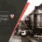 Urodzinowy album o elbląskich tramwajach