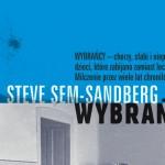 """Wybrańcy"" Steve Sem-Sandberga"