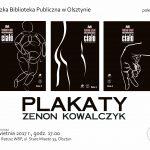 Plakaty Zenona Kowalczyka w olsztyńskiej Galerii Stary Ratusz