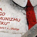 Czym był antykomunizm? Czy autochtoni na Warmii  i Mazurach byli antykomunistami? Ogólnopolska konferencja naukowa w Olsztynie