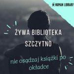 Żywa biblioteka zawita do Szczytna