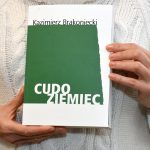 """Premiera książki Kazimierza Brakonieckiego """"Cudoziemiec"""""""