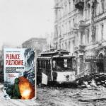 Wyjątkowe spojrzenie na losy Warszawy po upadku Powstania