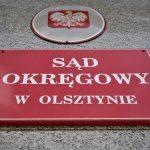 Sędzia, który żądał list poparcia nowej KRS nie będzie orzekał w Sądzie Okręgowym w Olsztynie