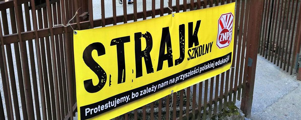 Placówki Oświatowe Z Regionu Przystąpiły Do Strajku Mają