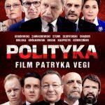 """Patryk Vega tym razem uderza w polityków. Zwiastun i plakat """"Polityki"""""""