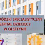 Dwa oddziały w olsztyńskim Szpitalu Dziecięcym zmieniają lokalizację