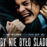 """""""Żeby nie było śladów"""" powalczy o Oscara. Film o zabójstwie Przemyka będzie reprezentował Polskę"""